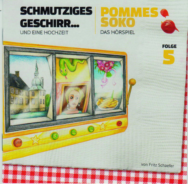 Hörspiel Pommes-Soko Folge 5