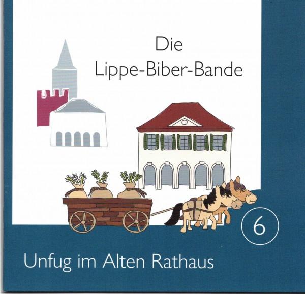 Die Lippe-Biber-Bande Nr. 6