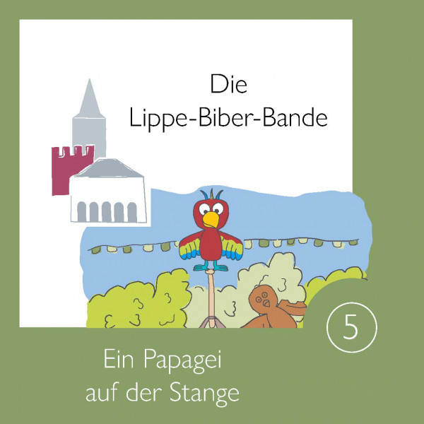 Die Lippe-Biber Bande - Band 5